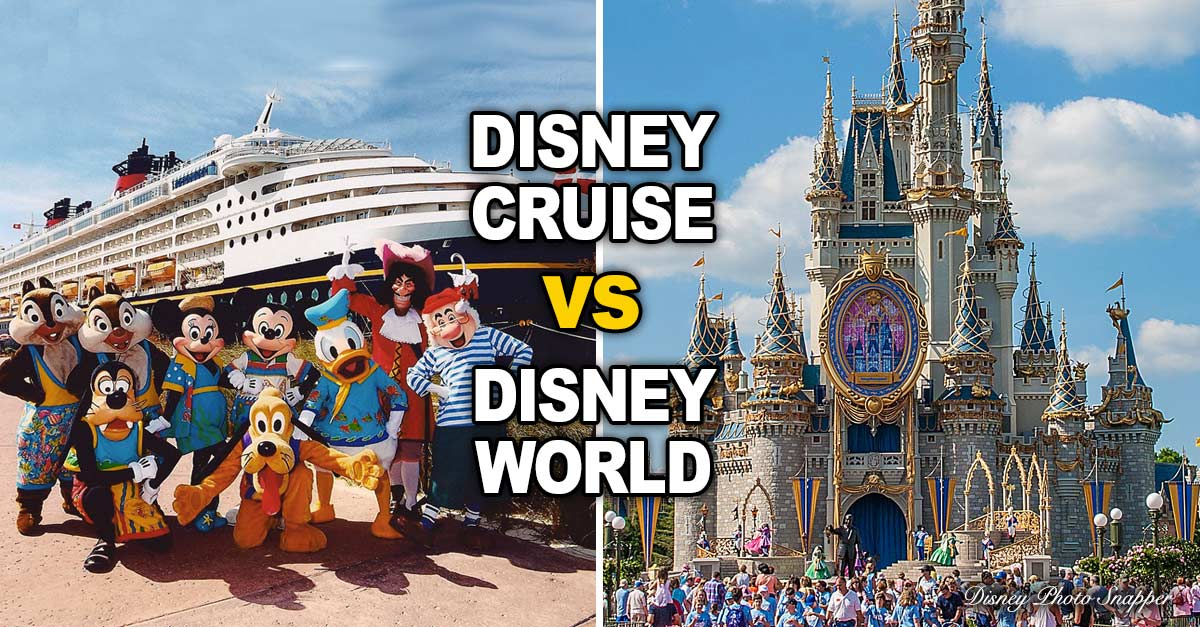 disney cruise or disney park 5 ways to decide which is