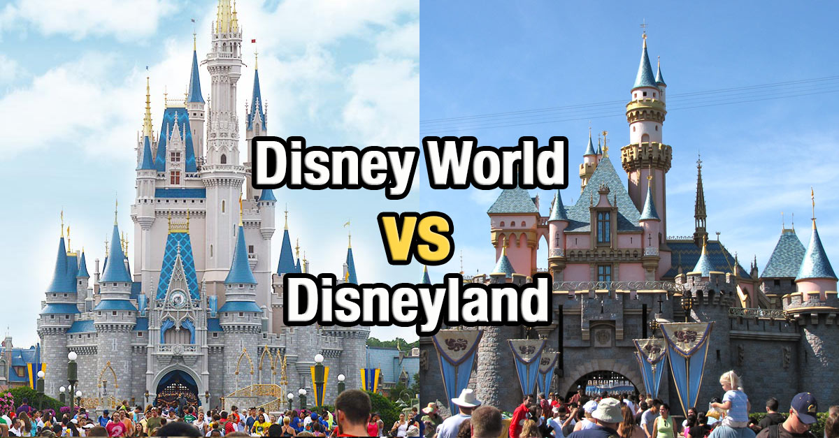 Top 10 Differences Between Disney World And Disneyland